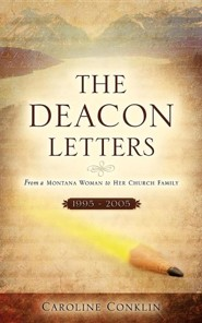 The Deacon Letters  -     By: Caroline Conklin