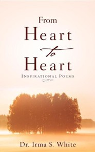Heart to Heart  -     By: Irma S. White