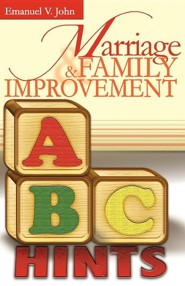 Marriage & Family Improvement  -     By: Emanuel V. John