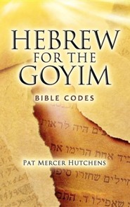 Hebrew for the Goyim  -     By: Pat Mercer Hutchens