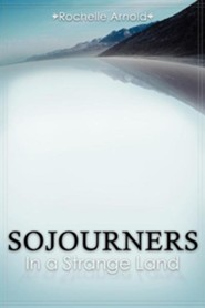 Sojourners  -     By: Rochelle Arnold