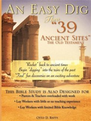 An Easy Dig Thru 39 Ancient Sites