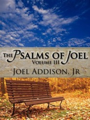 The Psalms of Joel  -     By: Joel Addison Jr.