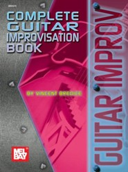 Complete Guitar Improvisation Book  -     By: Vincent Bredice
