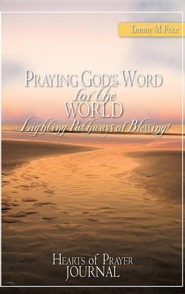 Praying God's Word for the World-Lighting Pathways of Blessing!  -     By: Tammy M. Price