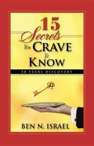 15 Secrets You Crave to Know  -     By: Ben N. Israel