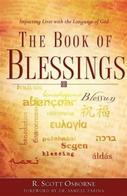 The Book of Blessings  -     By: R. Scott Osborne