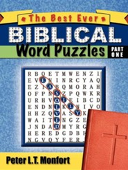 The Best Ever Biblical Word Puzzles Easily Solved  -     By: Peter L.T. Monfort