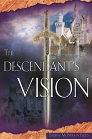The Descendant's Vision  -     By: Darlene McPherson-Pagels