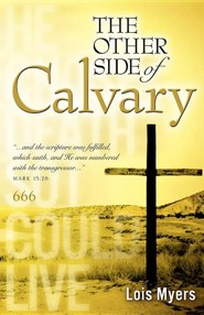 The Other Side of Calvary  -     By: Lois Myers
