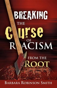 Breaking the Curse of Racism from the Root