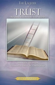 The Ladder of Trust  -     By: Ron Warren