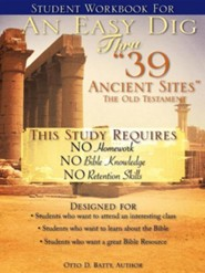 Student Workbook for an Easy Dig Thru 39 Ancient Sites  -     By: Otto D. Batty
