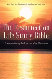 The Resurrection Life Study Bible