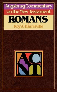 Romans: Augsburg Commentary on the New Testament