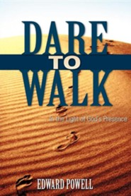 Dare to Walk ...