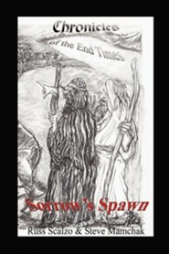 Sorrow's Spawn  -     By: Russ Scalzo, Steve Mamchak