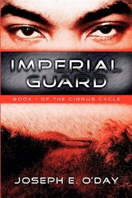 Imperial Guard  -     By: Joseph O'Day