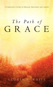 The Path of Grace  -     By: Gloria S. White