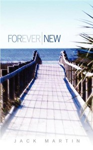Forever New  -     By: Jack Martin