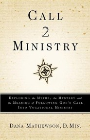 Call 2 Ministry  -     By: Dana Mathewson