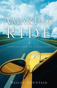Amazing Ride  -     By: Wesley Mountain
