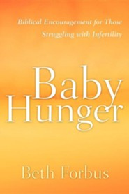 Baby Hunger  -     By: Beth Forbus