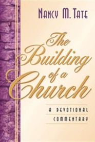The Building of a Church  -     By: Nancy M. Tate