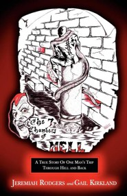The Seven Chambers of Hell  -     By: Jeremiah Rodgers, Gail Kirkland