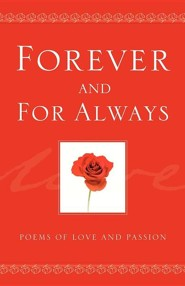 Forever and for Always  -     By: Longfellow