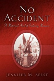 No AccidentRevised Edition  -     By: Jennifer M. Seest
