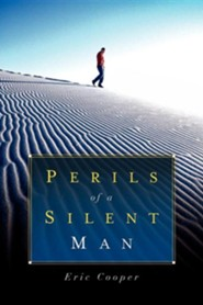 Perils of a Silent Man  -     By: Eric Cooper