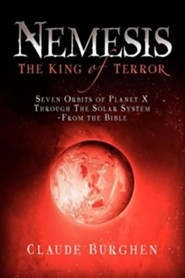 Nemesis: The King of Terror  -     By: Claude Burghen
