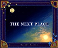 The Next Place  -     By: Warren Hanson     Illustrated By: Warren Hanson