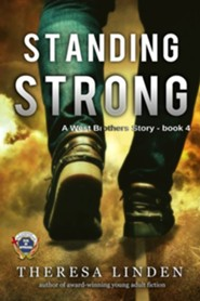 Standing Strong: A West Brothers Story