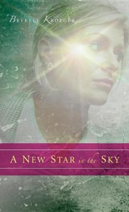 A New Star in the Sky  -     By: Beverly Kroeger