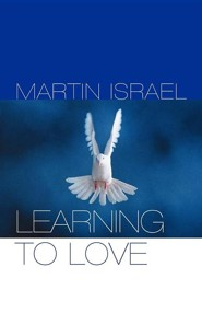 Learning to Love  -     By: Martin Israel