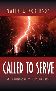 Called to Serve  -     By: Matthew Robinson
