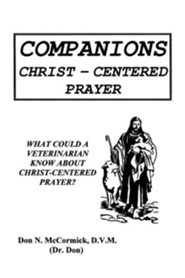 Companions: Christ-Centered Prayer  -     By: Don N. McCormick