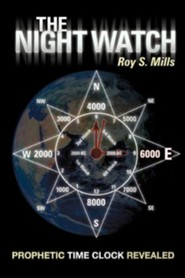 The Night Watch  -     By: Roy S. Mills