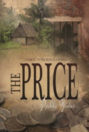 The Price  -     By: Pablo Yoder