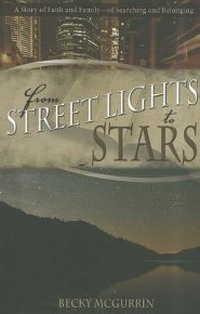 From Streetlights to Stars  -     By: Becky McGurrin