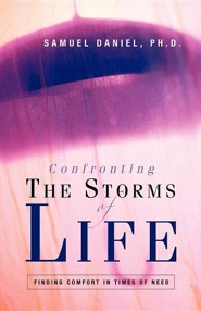Confronting the Storms of Life  -     By: Samuel Daniels
