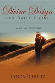 Divine Design for Daily Living  -     By: Lynda Schultz