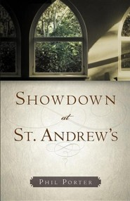 Showdown at St. Andrew's  -     By: Phil Porter