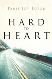 Hard to Heart  -     By: Paris Joy Ector