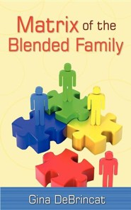 Matrix of the Blended Family  -     By: Gina Debrincat