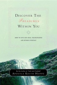 Discover the Treasures Within You  -     By: Keith Hoppe