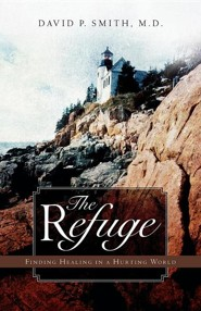 The Refuge  -     By: David P. Smith