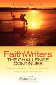 Faithwriters-The Challenge Continues-Summer Edition  -